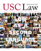 USC Law Magazine: Fall/Winter 2013