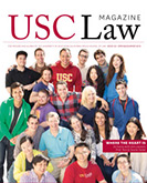 USC Law Magazine: Spring/Summer 2014