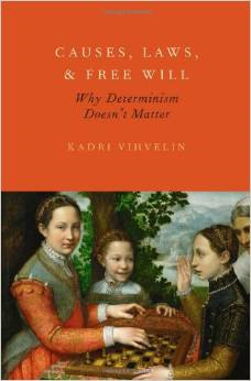 Causes, Laws and Free Will; A Symposium on Kadri Vihvelin's Book